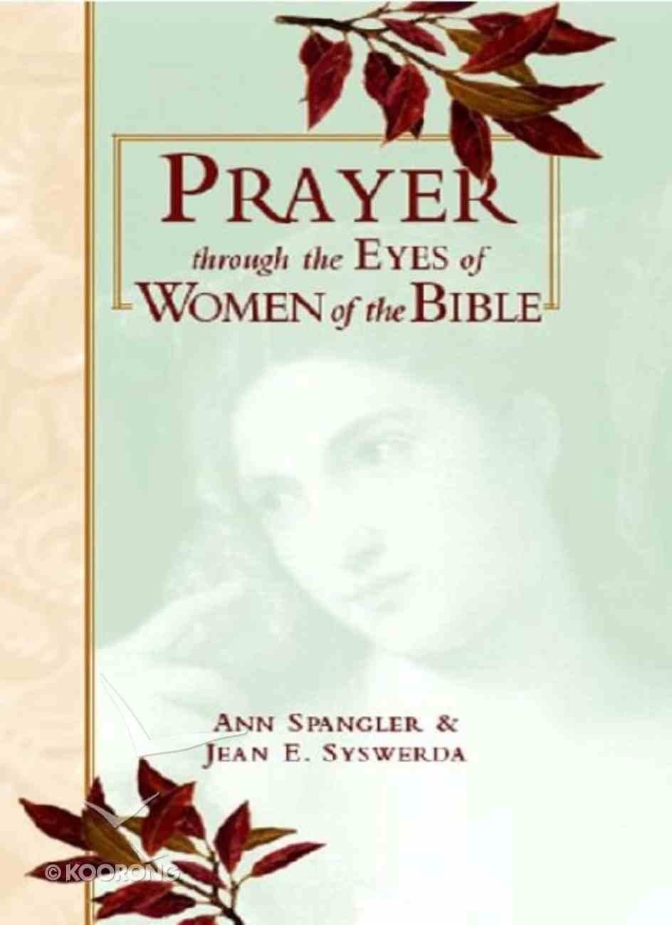 Prayer Through Eyes of Women of the Bible eBook