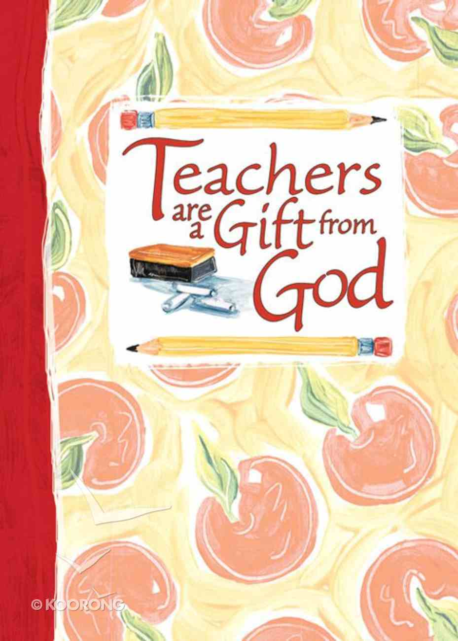 Teachers Are a Gift From God eBook