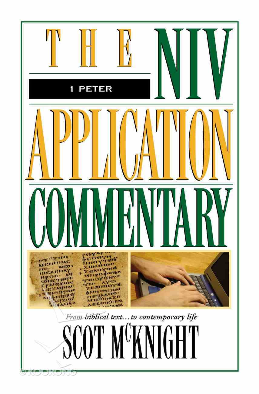 1 Peter (Niv Application Commentary Series) eBook