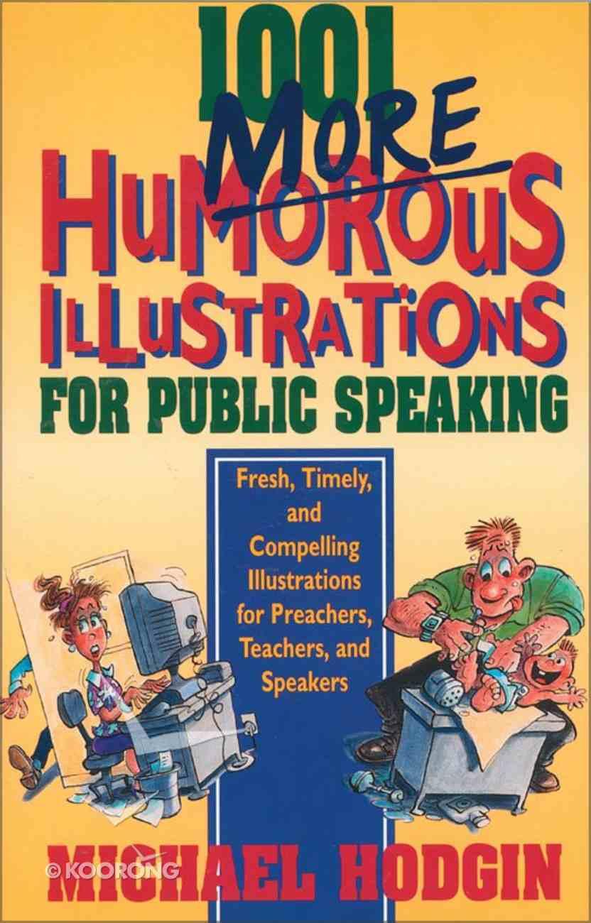1001 More Humorous Illustrations For Public Speaking eBook