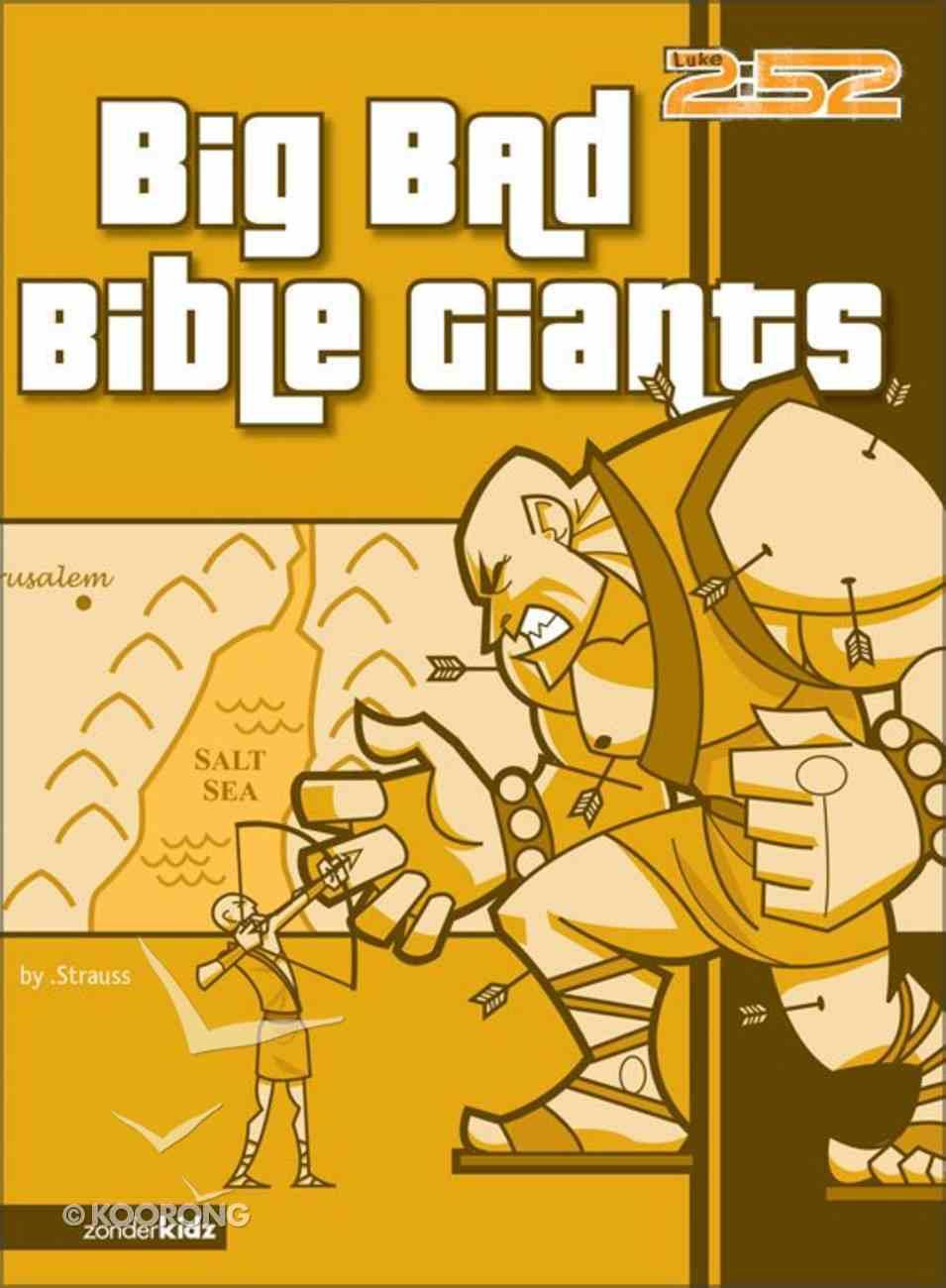 2: 52  Big Bad Bible Giants (2 52 Bible Series) eBook