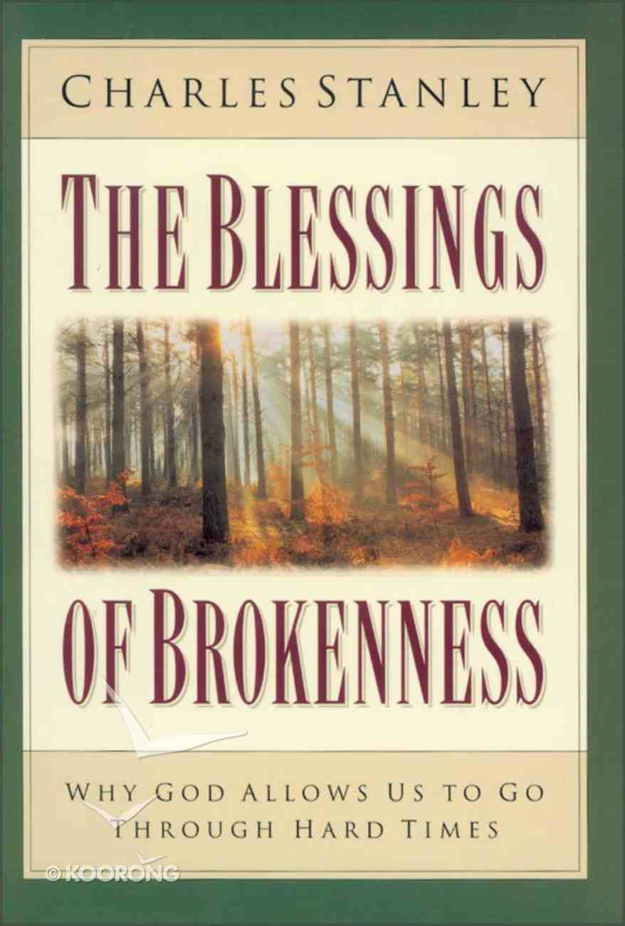 Blessings of Brokenness eBook