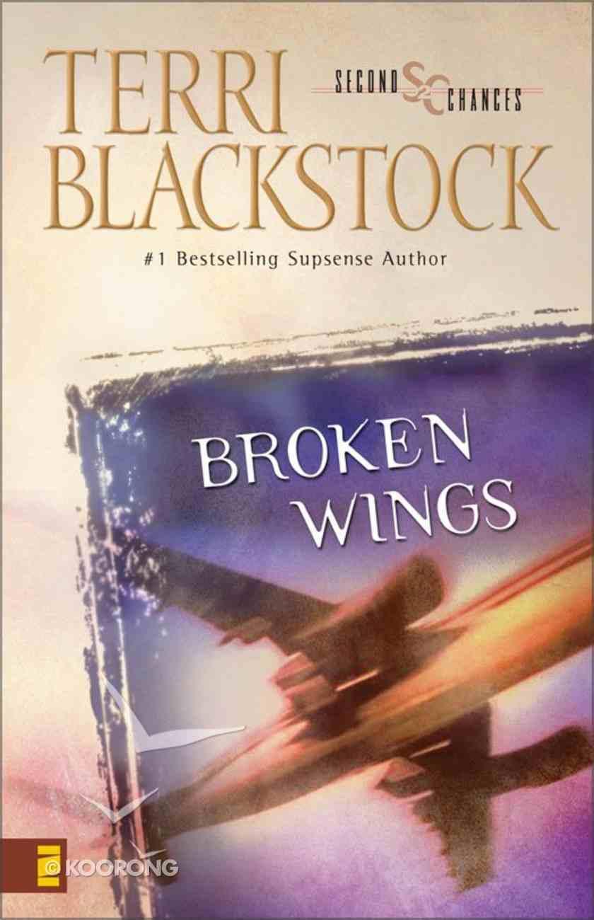 Broken Wings (Second Chances Series) eBook