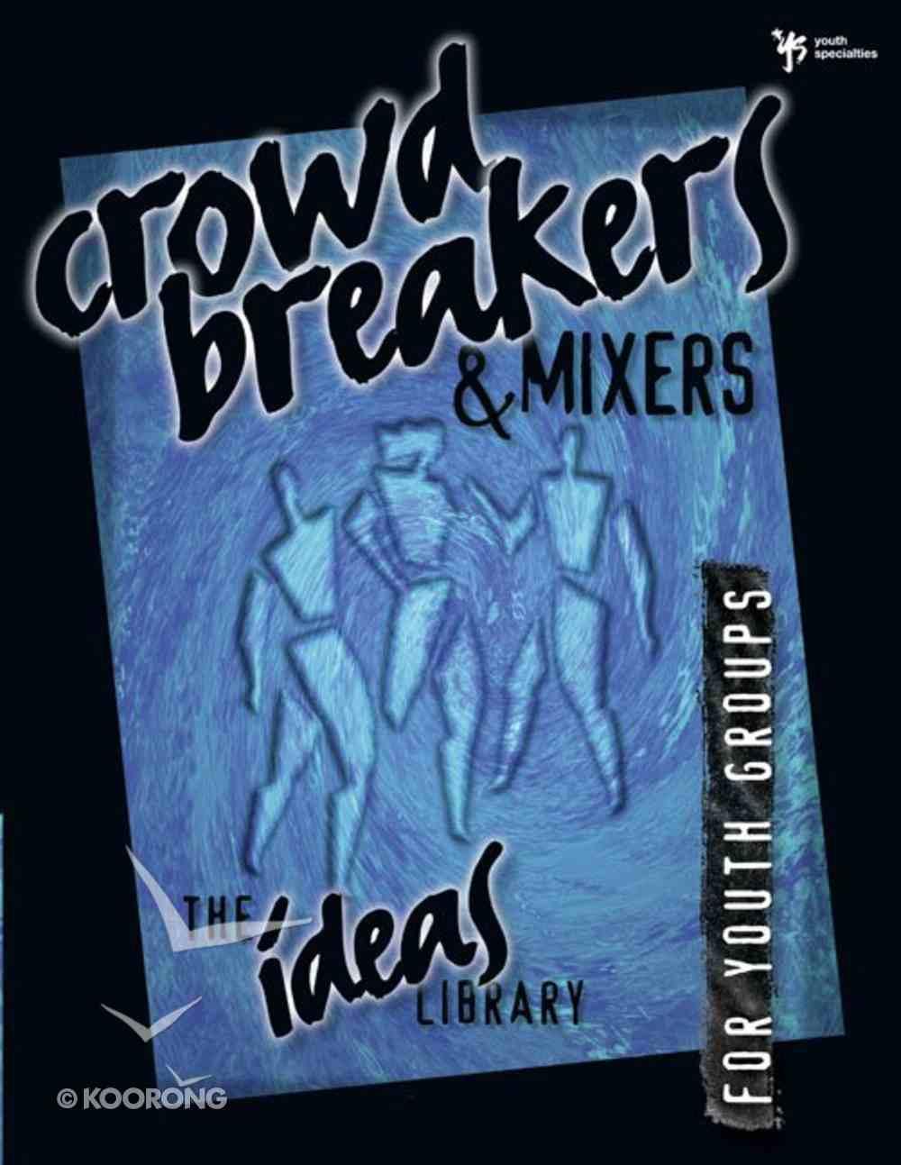 Ideas Library: Crowd Breakers & Mixers eBook