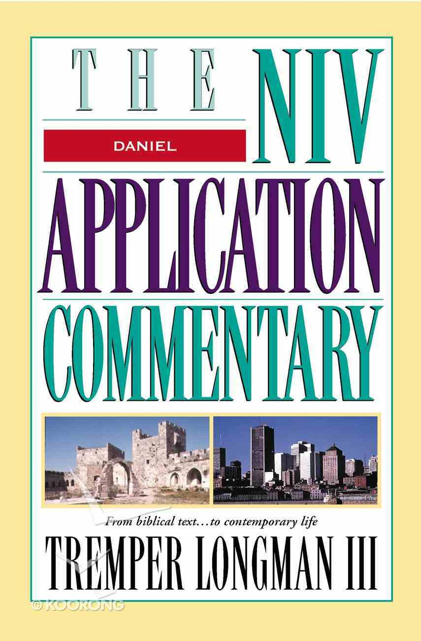 Daniel (Niv Application Commentary Series) eBook