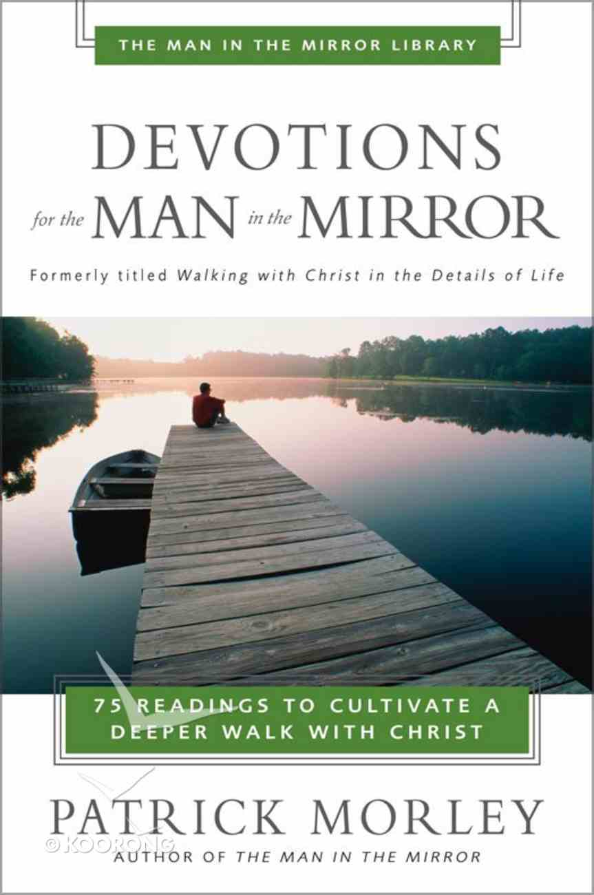 Man in the Mirror: Devotions For the Man in the Mirror eBook