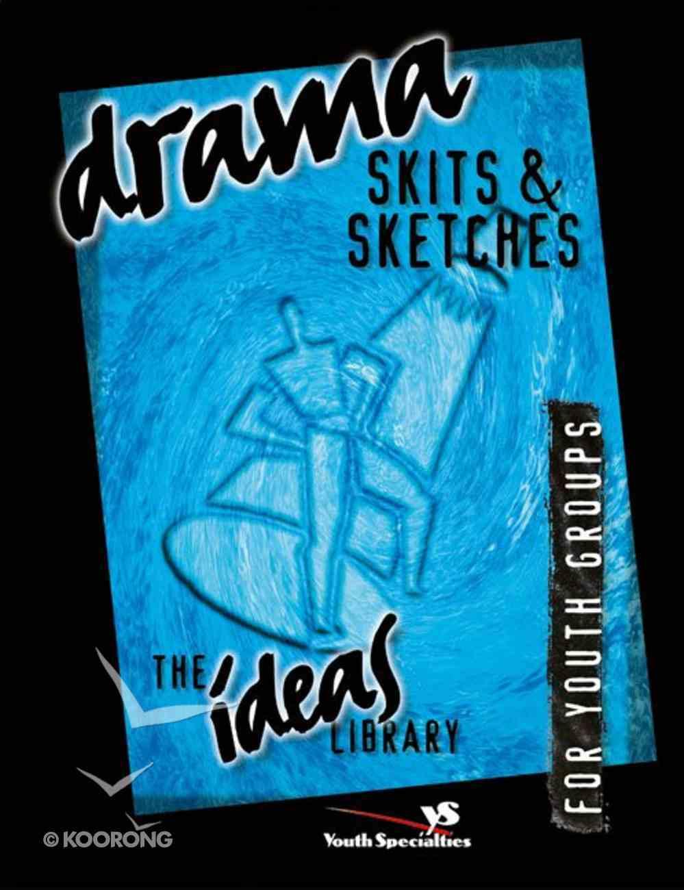Ideas Library: Drama, Skits & Sketches eBook