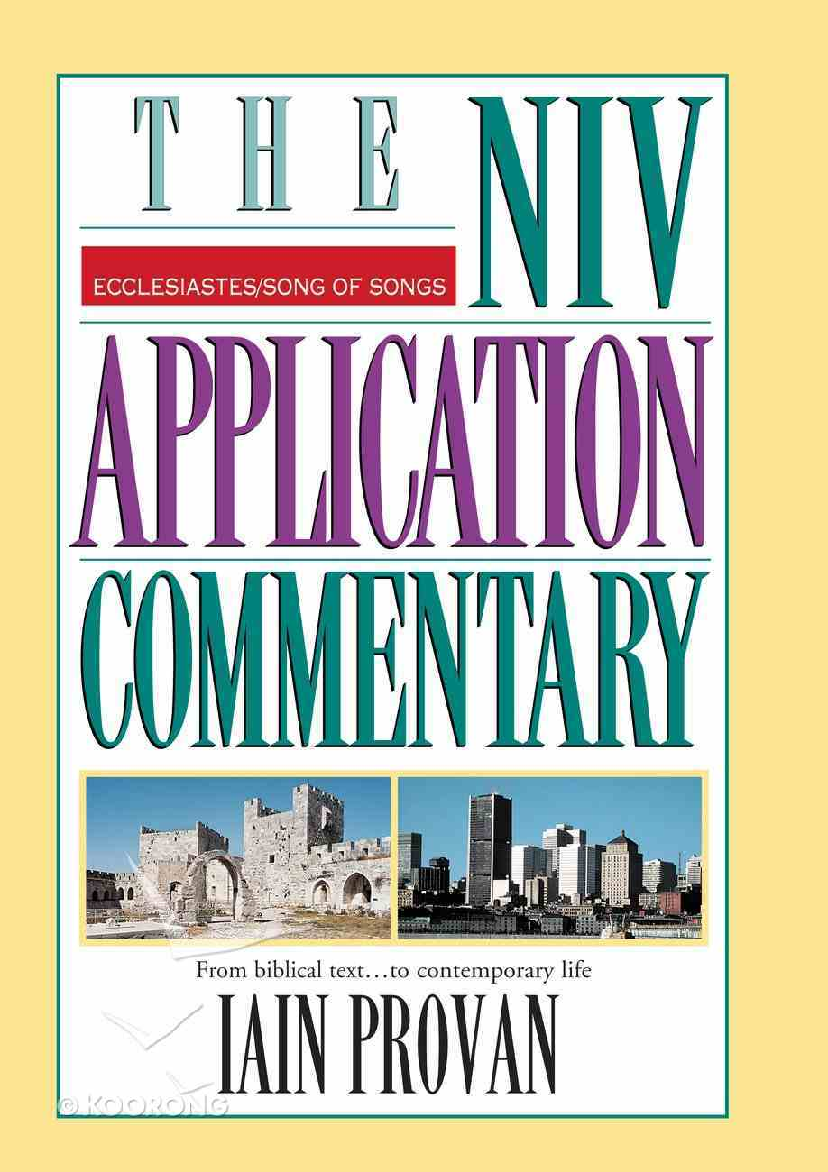 Ecclesiastes/Song of Songs (Niv Application Commentary Series) eBook
