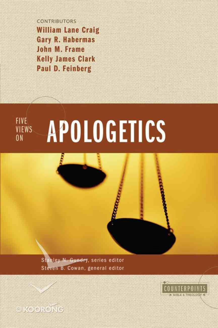 Five Views on Apologetics (Counterpoints Series) eBook