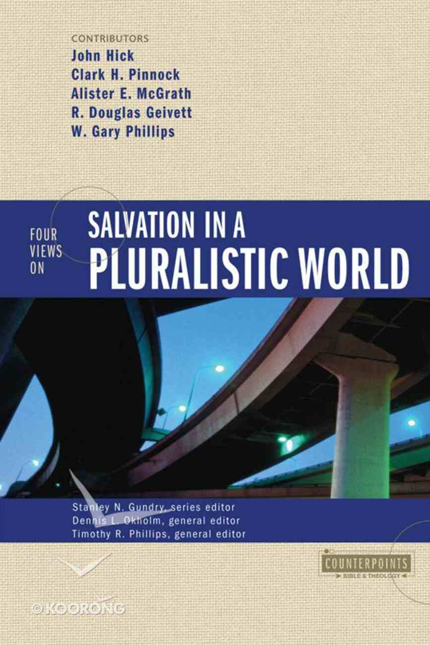 Four Views on Salvation in a Pluralistic World (Counterpoints Series) eBook
