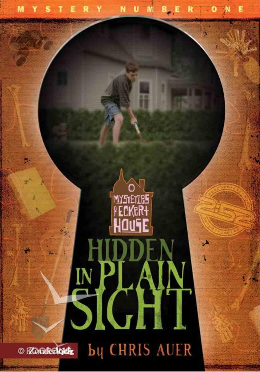 Hidden in Plain Sight (#01 in 2: 52 Mysteries Of Eckert House Series) eBook