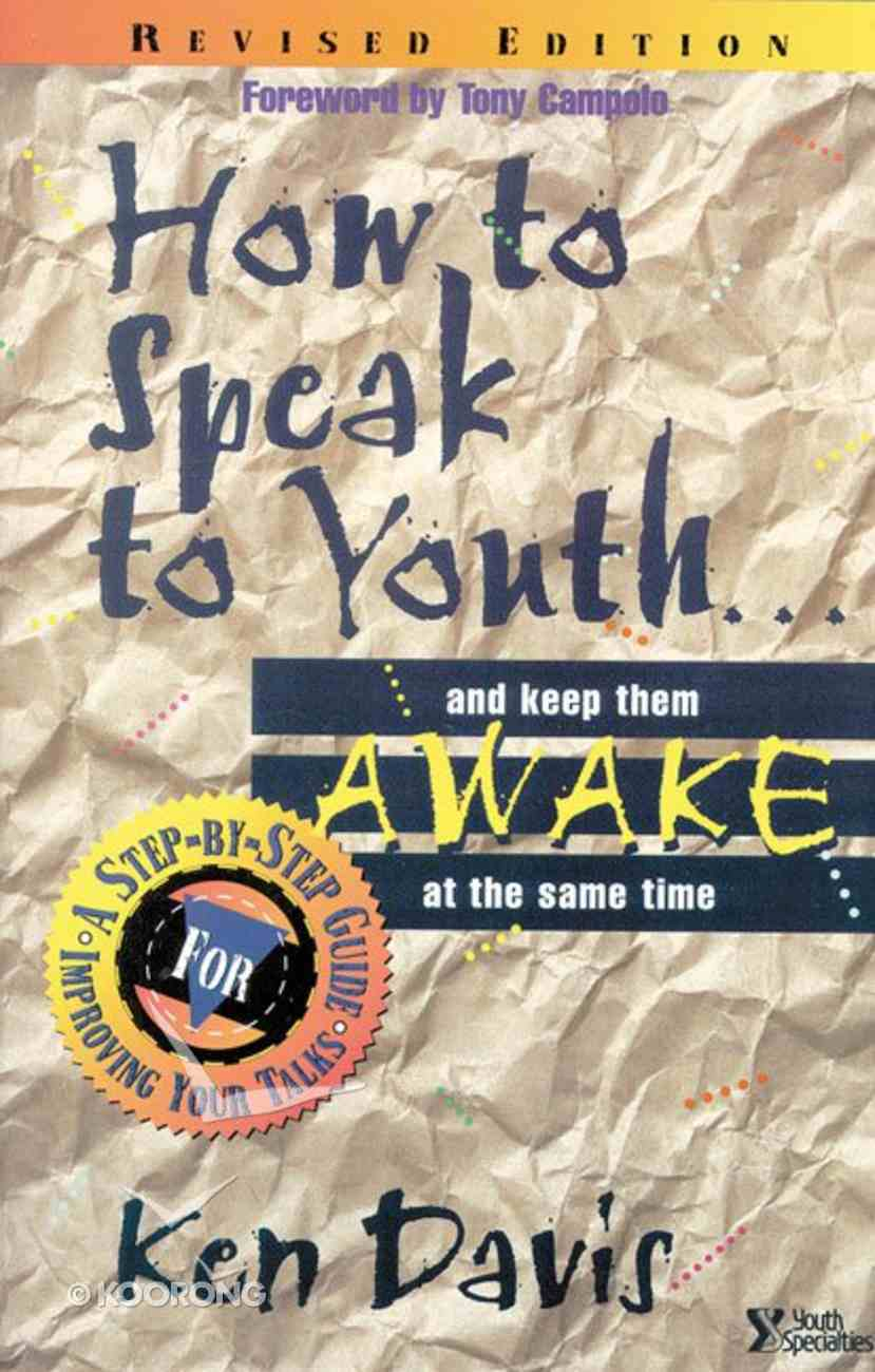How to Speak to Youth... and Keep Them Awake At the Same Time eBook