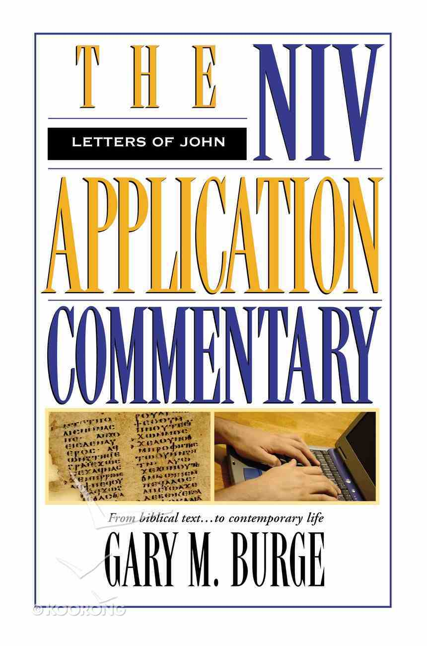 Letters of John (Niv Application Commentary Series) eBook
