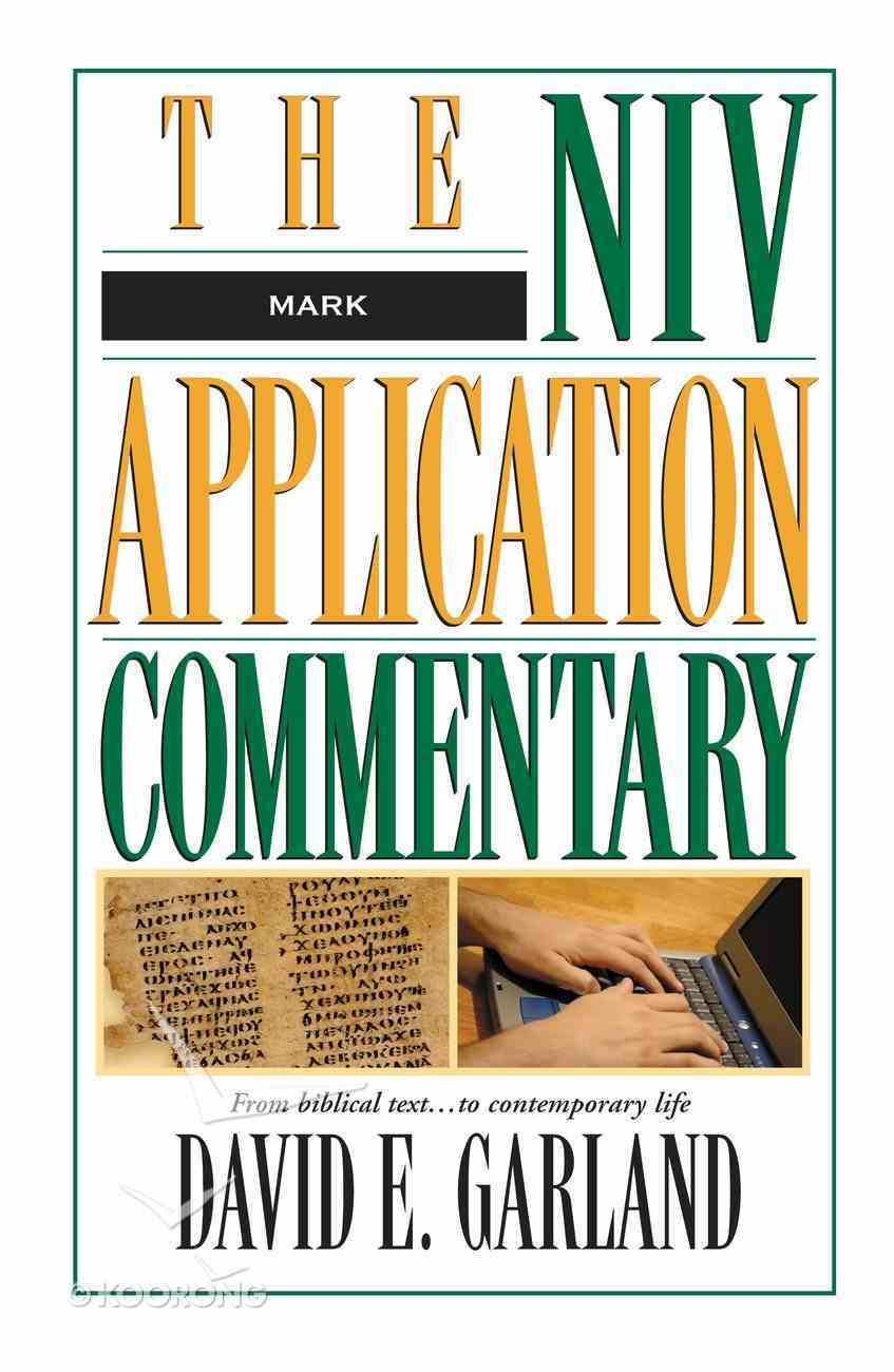 Mark (Niv Application Commentary Series) eBook