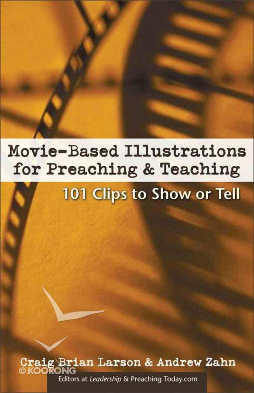 Movie Based Illustrations For Preaching & Teaching eBook