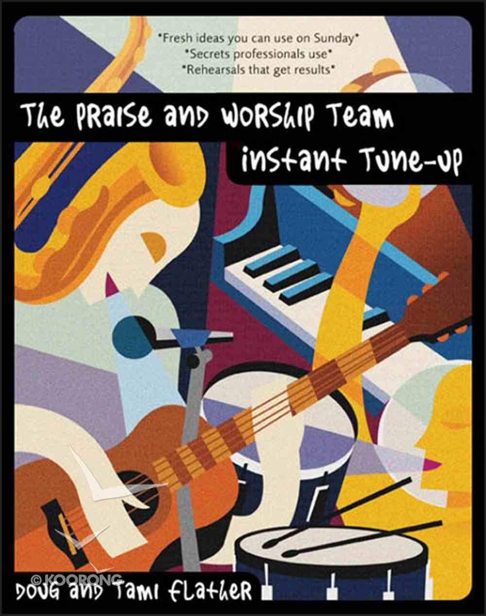 Praise and Worship Team: Instant Tune Up eBook
