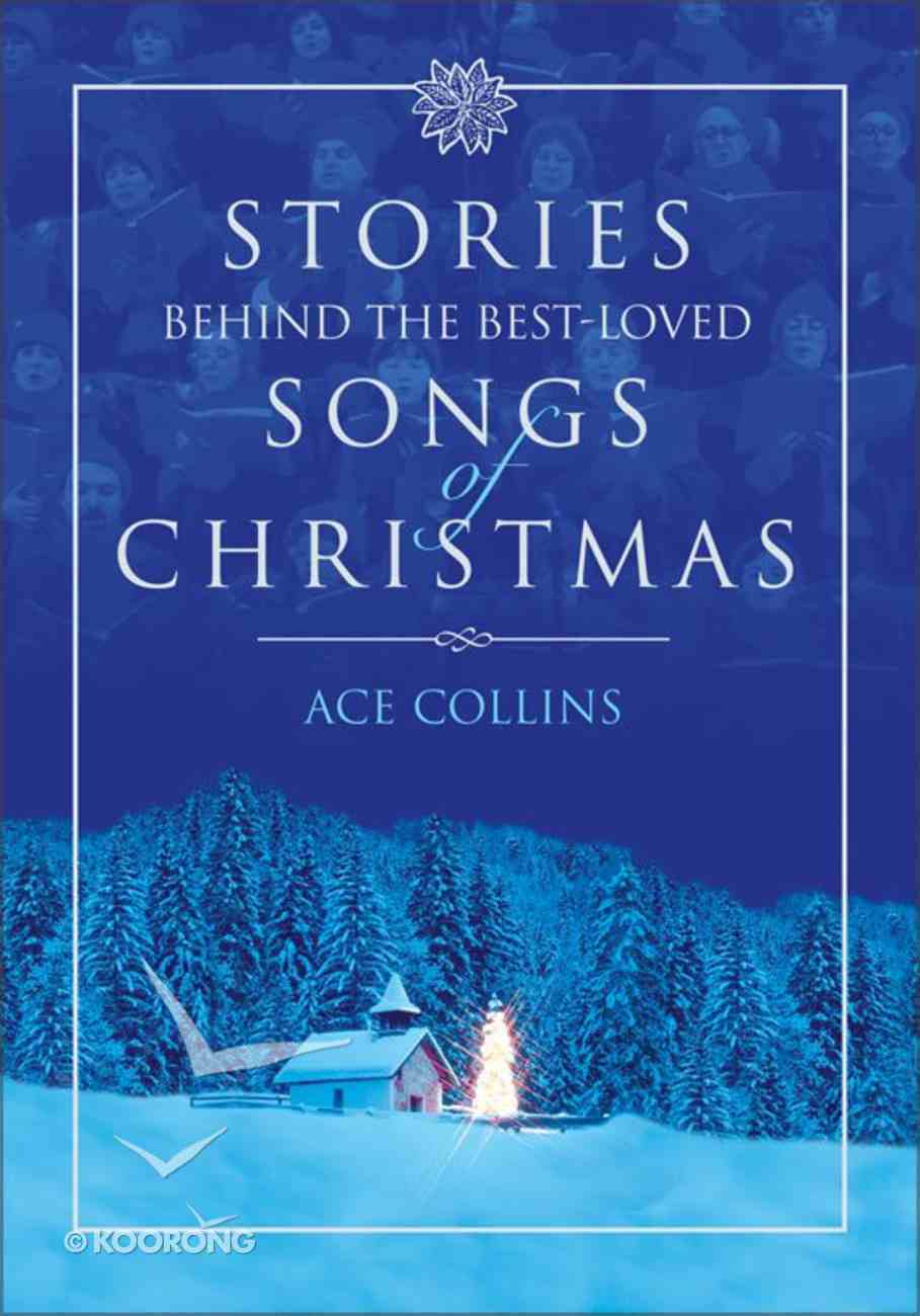 Stories Behind the Best-Loved Songs of Christmas eBook