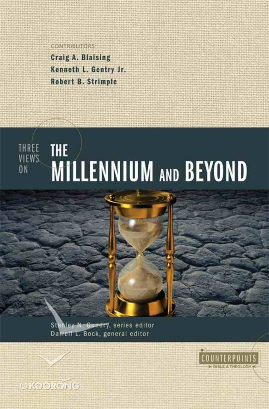 Three Views of the Millennium and Beyond (Counterpoints Series) eBook