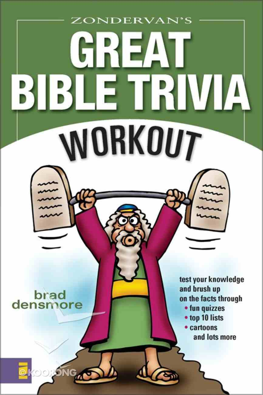 Zondervan's Great Bible Trivia Workout eBook