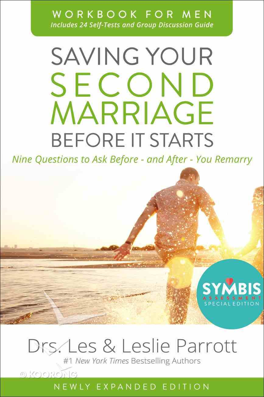 Saving Your Second Marriage Before It Starts Workbook For Men Updated eBook