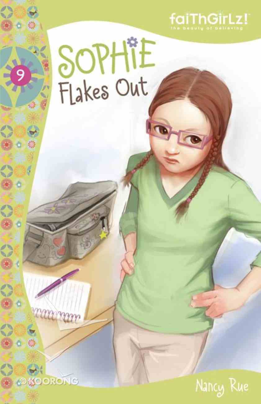 Sophie Flakes Out (#09 in Faithgirlz! Sophie Series) eAudio Book