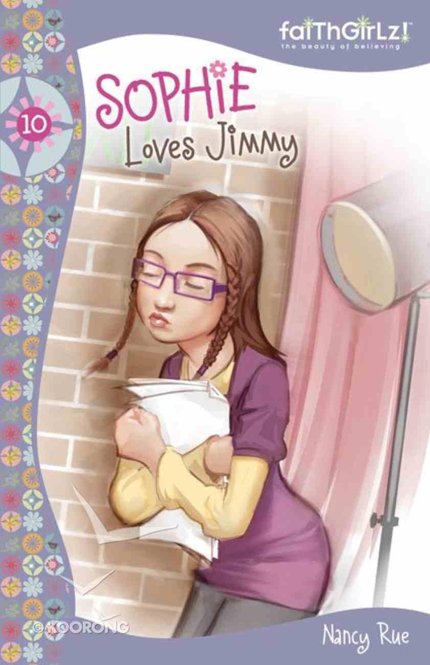 Sophie Loves Jimmy (#10 in Faithgirlz! Sophie Series) eAudio Book