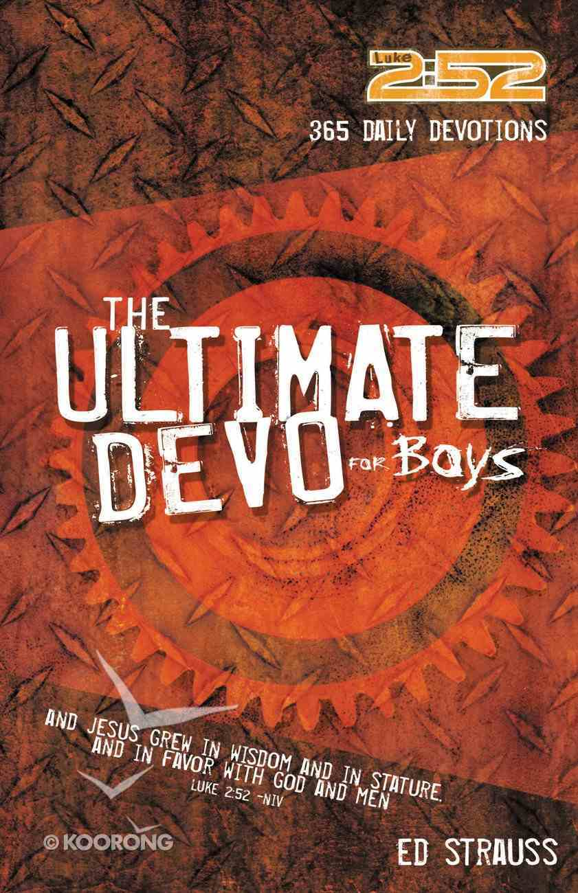 2: 52 Ultimate Devo For Boys (2 52 Bible Series) eBook