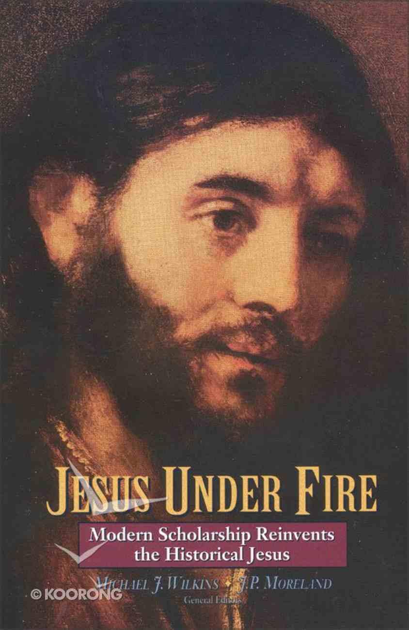 Jesus Under Fire eBook