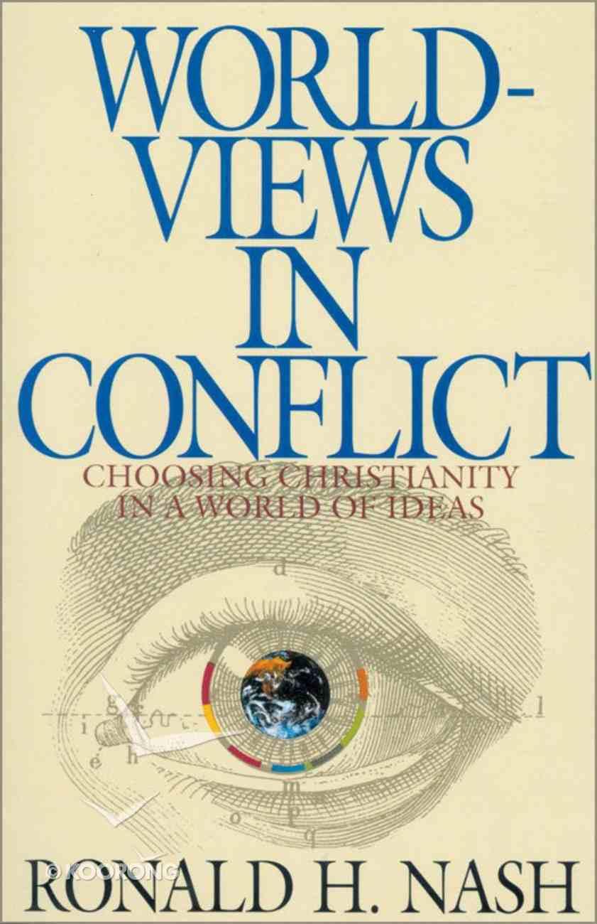 Worldviews in Conflict eBook