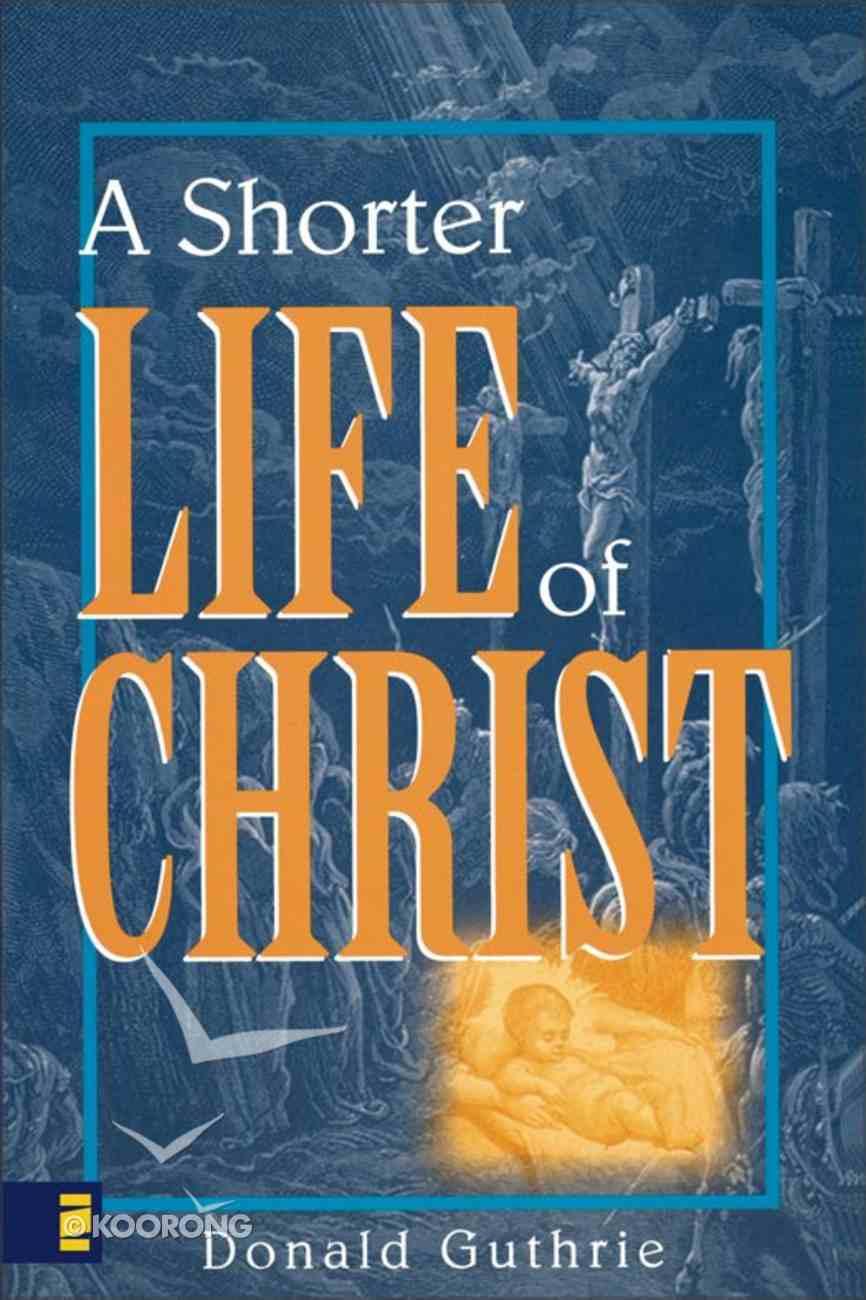 A Shorter Life of Christ eBook