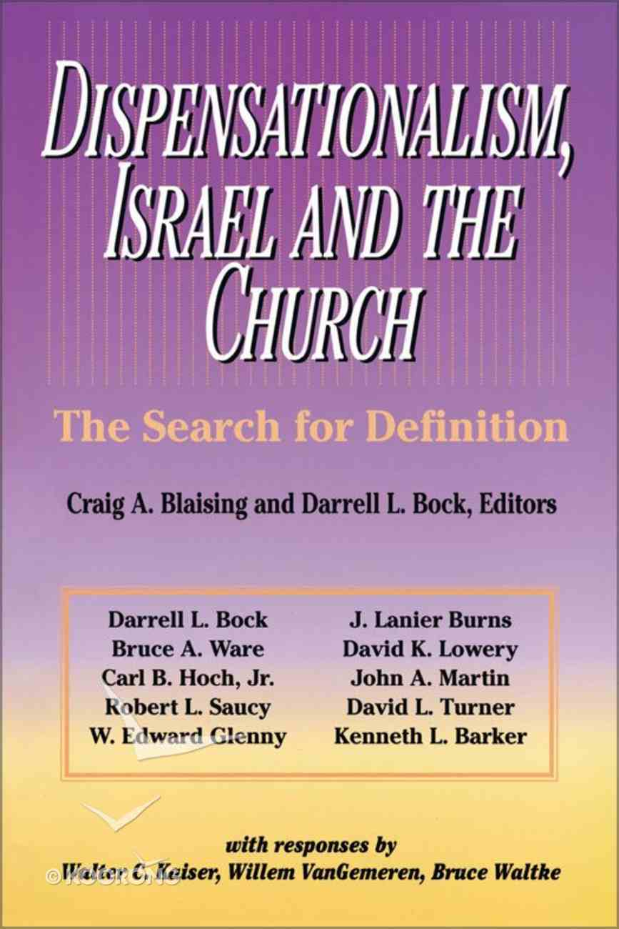 Dispensationalism, Israel and the Church eBook