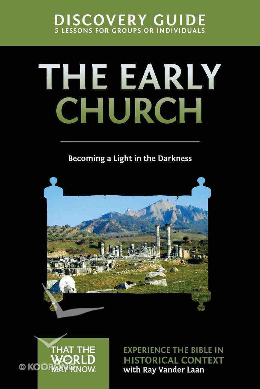 Early Church (Discovery Guide) (#05 in That The World May Know Series) eBook