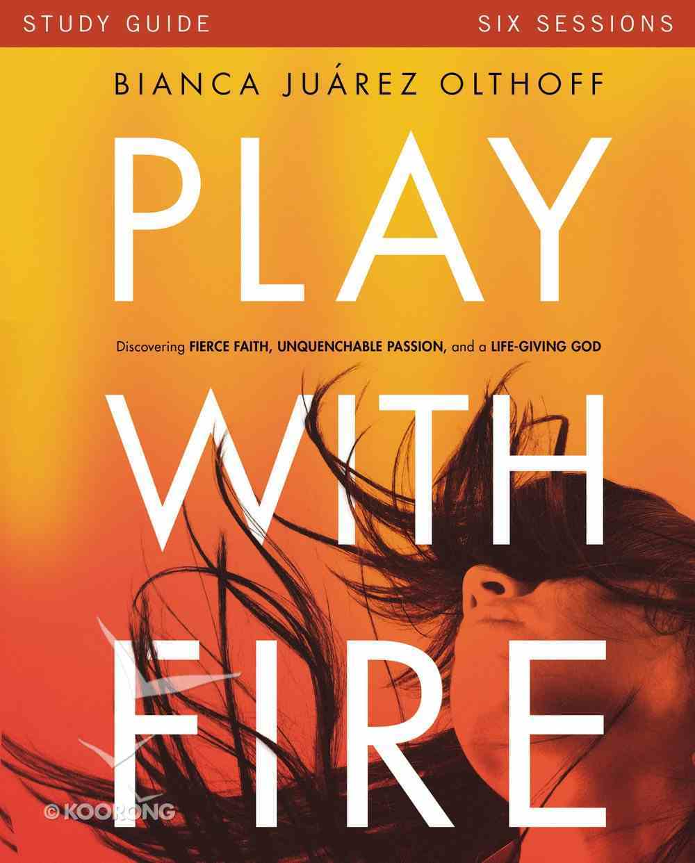 Play With Fire Study Guide eBook