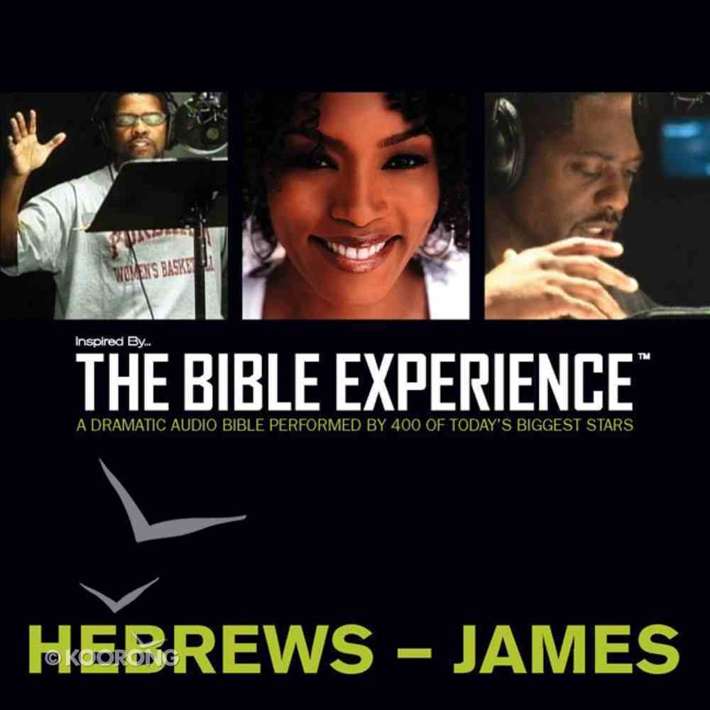Inspired By?The Bible Experience: Hebrews - James, Audio eAudio Book