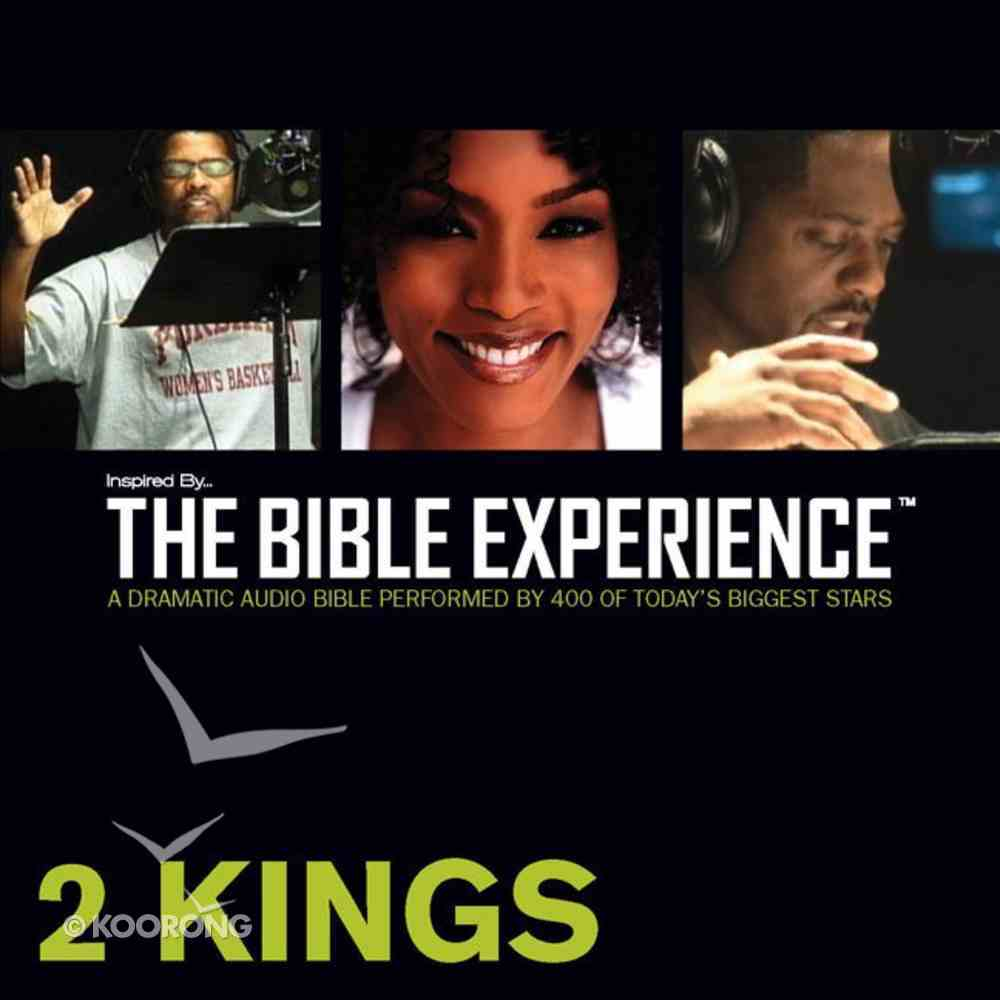 Inspired By ? the Bible Experience: 2 Kings, Audio eAudio Book