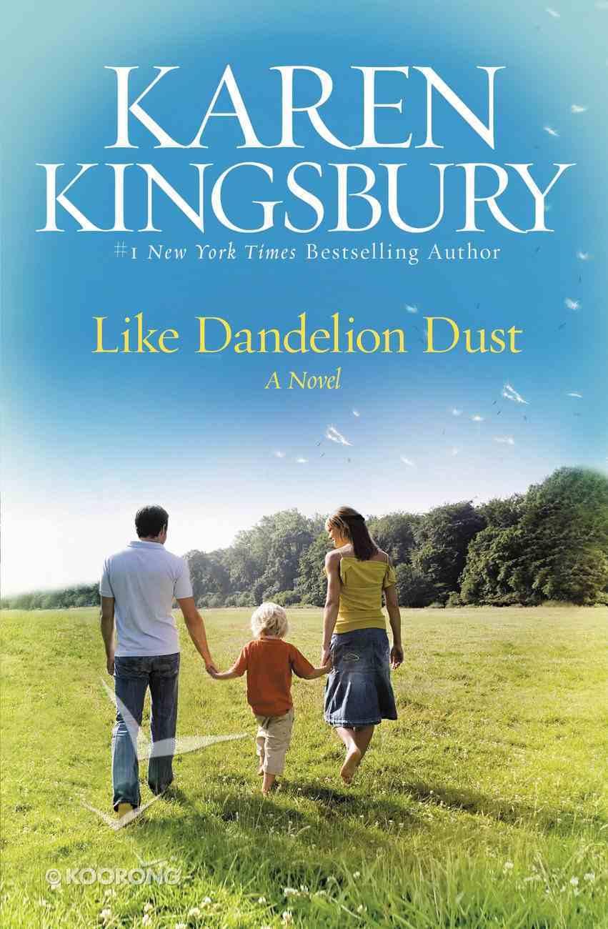 Like Dandelion Dust eBook
