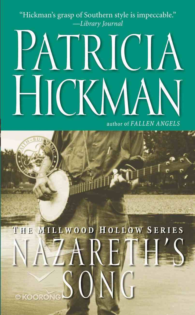 Nazareth's Song (#02 in Millwood Hollow Series) eBook