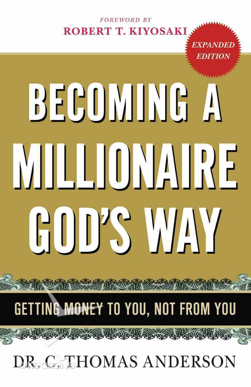 Becoming a Millionaire God's Way eBook