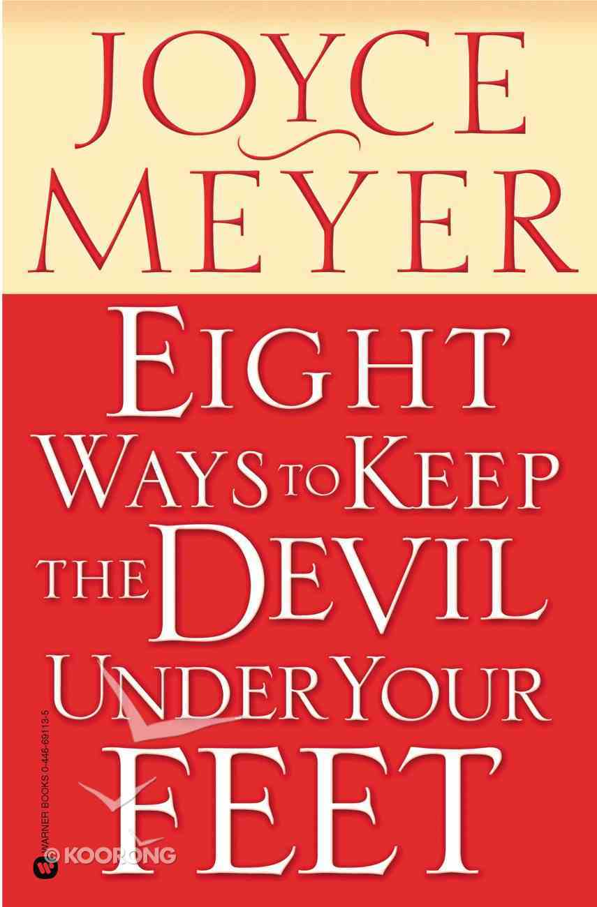 Eight Ways to Keep the Devil Under Your Feet eBook