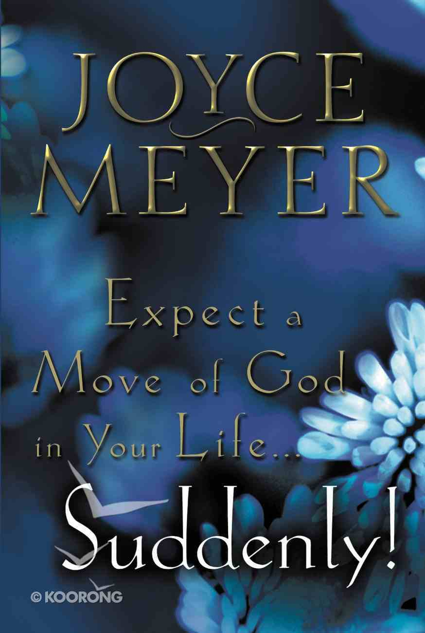 Expect a Move of God in Your Life...Suddenly! eBook