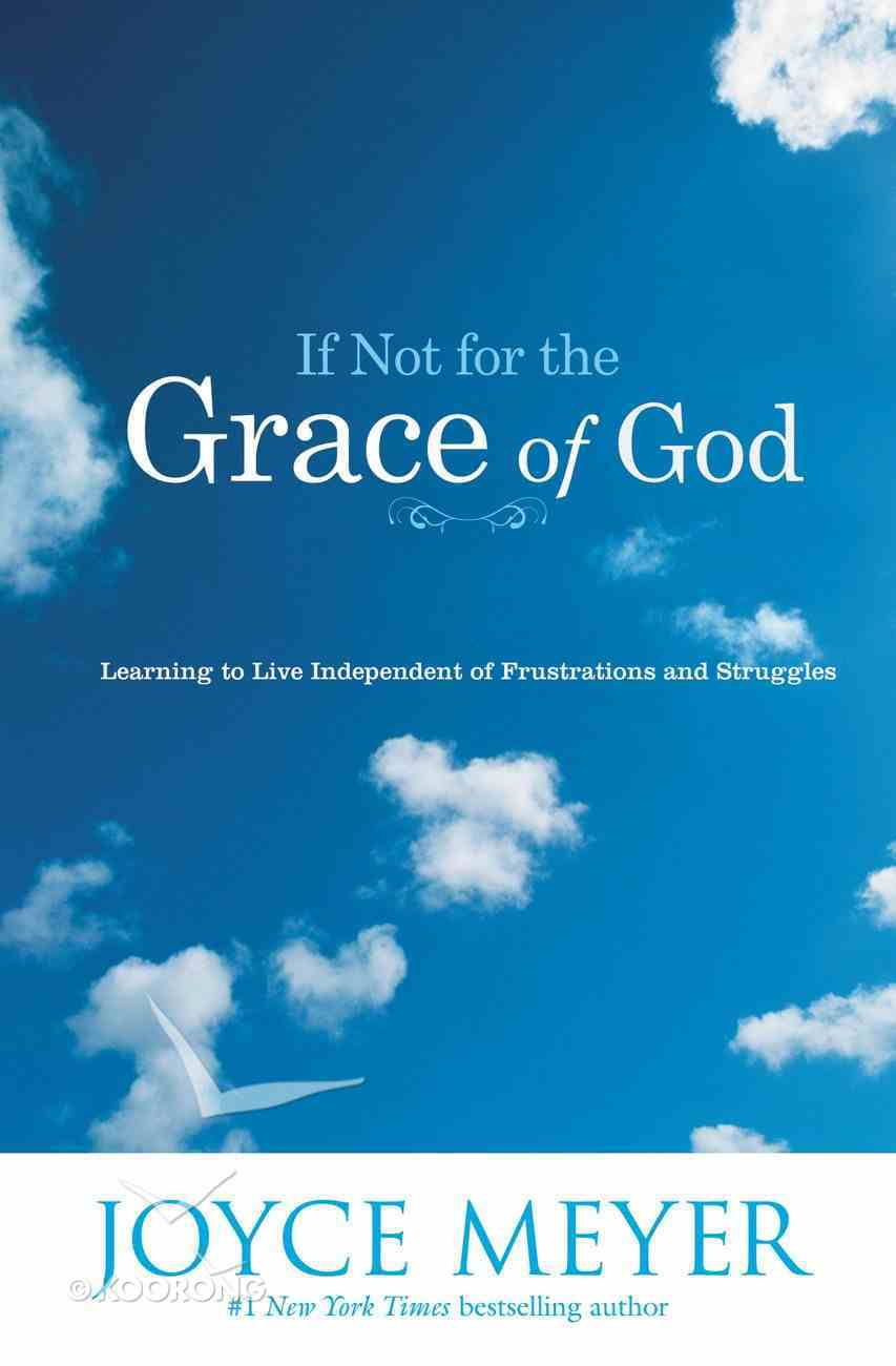 If Not For the Grace of God eBook
