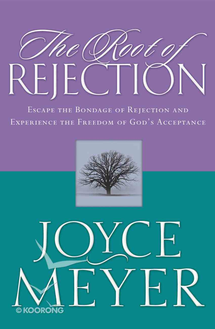 The Root of Rejection eBook