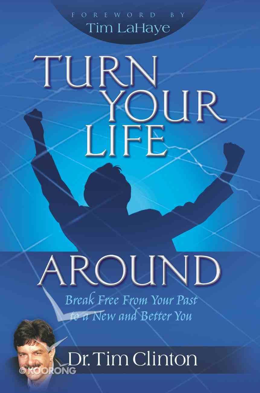 Turn Your Life Around eBook