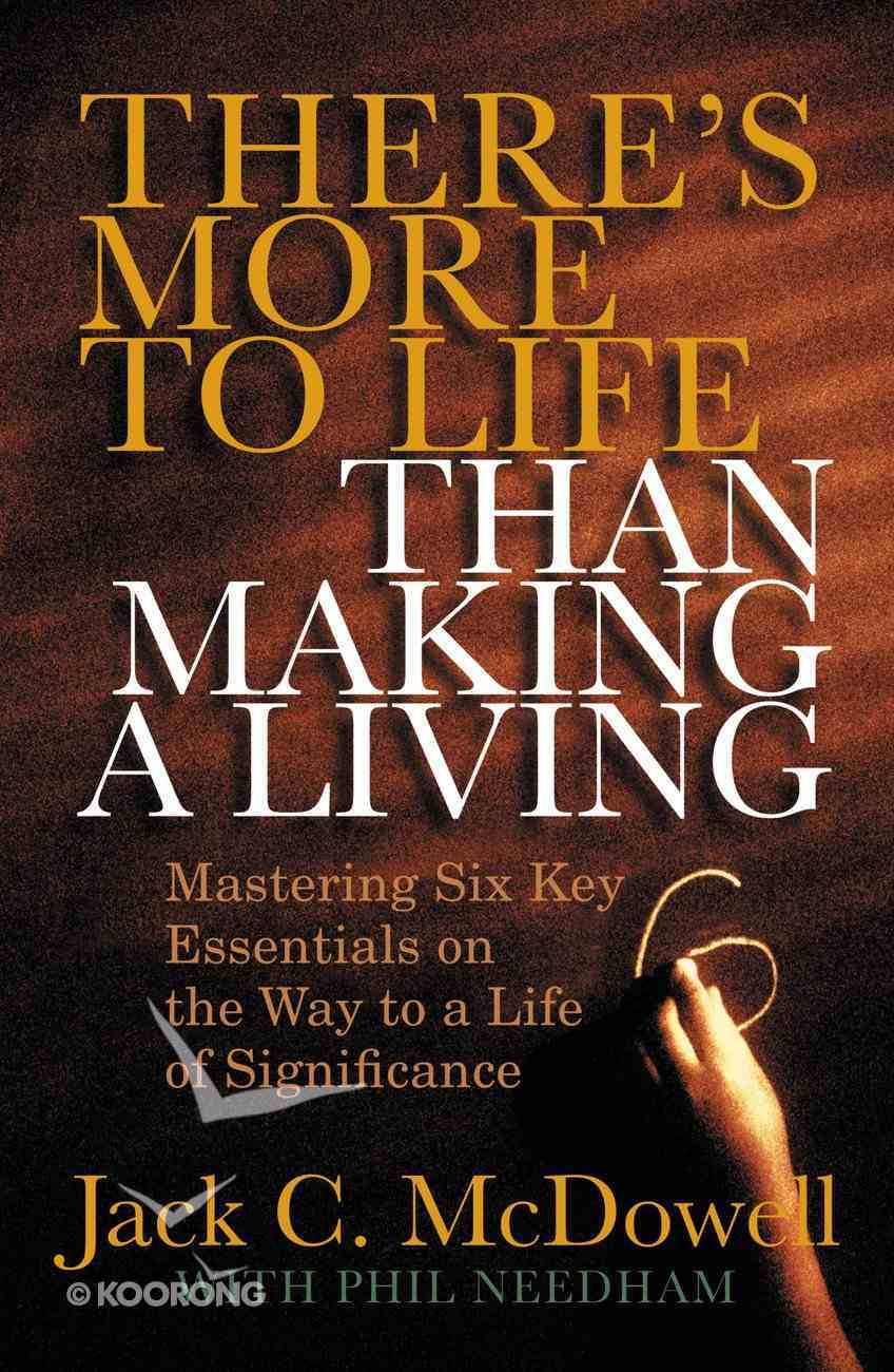 There's More to Life Than Making a Living eBook