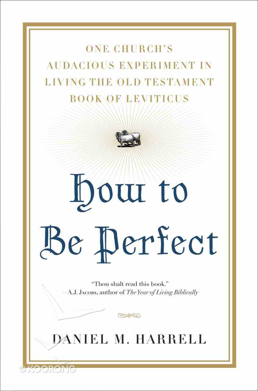 How to Be Perfect eBook