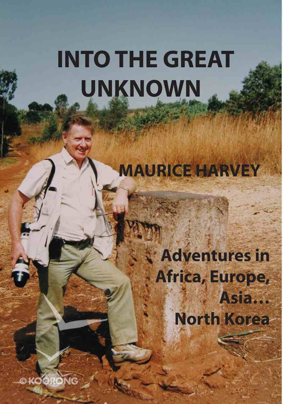 Into the Great Unknown eBook