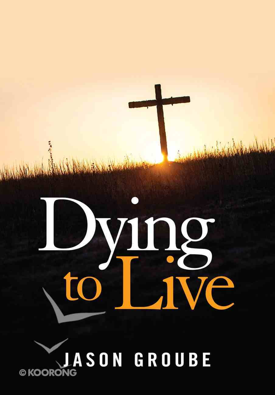 Dying to Live eBook