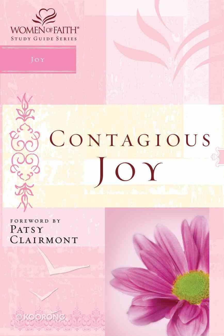 Contagious Joy (Women Of Faith Study Guide Series) eBook
