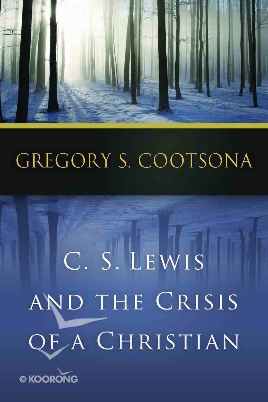 Lewis and the Crisis of a Christian Paperback