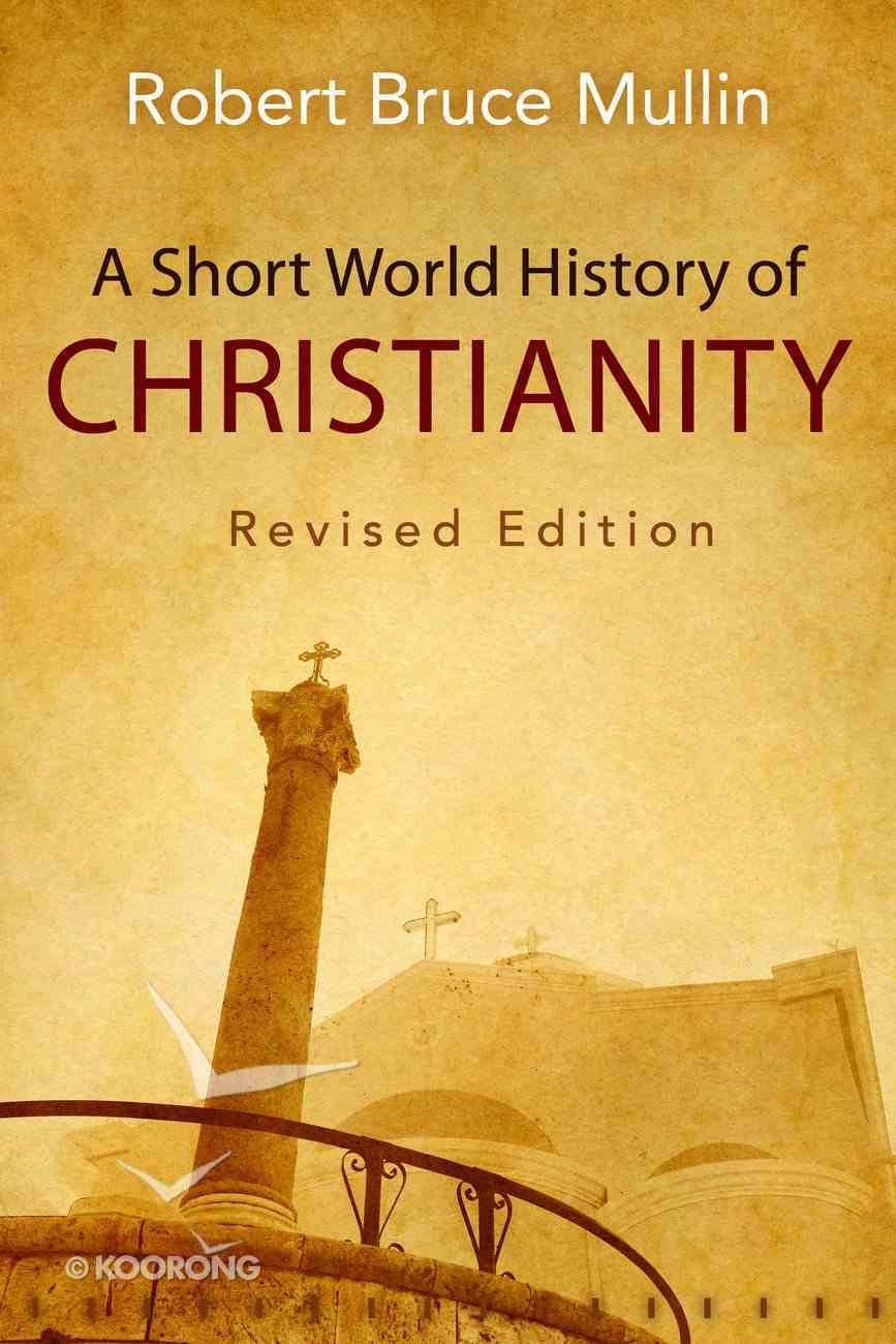 A Short World History of Christianity Paperback